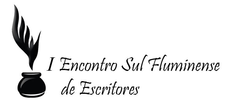 Escritor, Leitor, Estudante, participe do I Encontro Sul Fluminense de Escritores